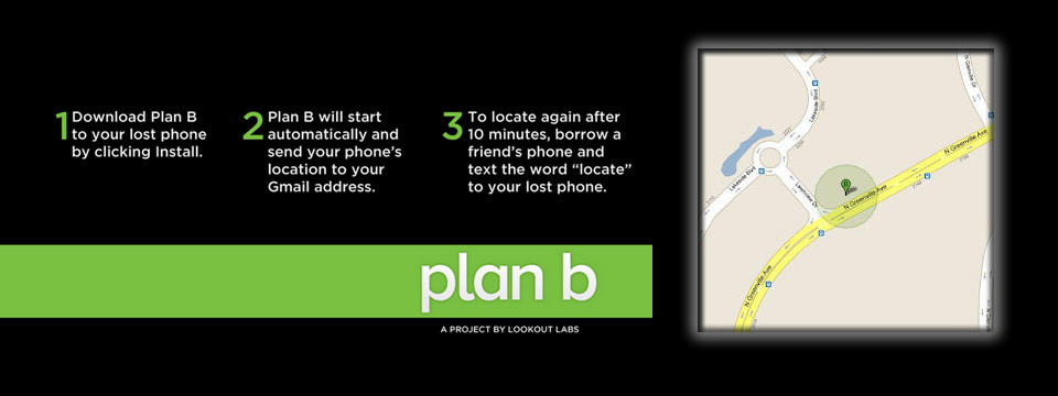 Plan B:  mobile phone tracker for your HTC or Samsung phone